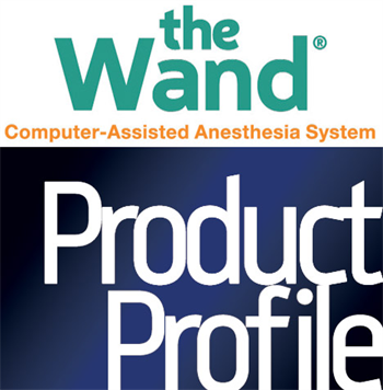 Product Profile: Wand Dental Take a look at Wand Dental's latest products and services.
