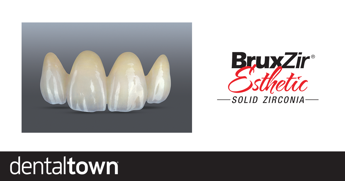 Product Profile: BruxZir Esthetic Beauty in a class of its own
