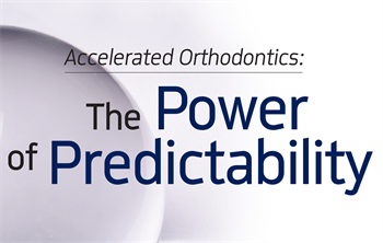 CE - Accelerated Orthodontics: The Power of Predictability  Dr. David S. Eshom explains how manual osteoperforation (MOP) and vibrational therapy can help speed clear-aligner therapies by up to 50 percent.