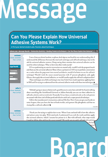 Can You Please Explain  How Universal Adhesive  Systems Work? A first-year dental student asks Townies about technique.