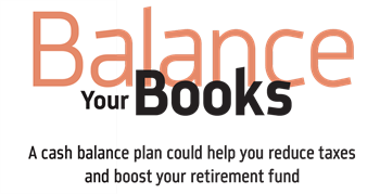 Reduce Taxes and Boost Your Retirement Fund? Paul Danziger, presdient of Freedom Financial Advisors of Maryland, discusses how a cash balance plan could boost annual retirement contributions and reduce taxes.