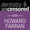 Dentistry Uncensored with Howard Farran: Advancing Orthodontics with Dr. David E. Paquette