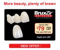 Save on BruxZir Anterior Solid Zirconia