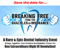 Break Free From Insurance Shackles Now!