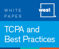 West Healthcare TCPA and Text Messaging Best Practices