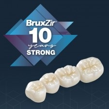 Glidewell Dental's BruxZir Solid Zirconia Celebrates 10th Anniversary