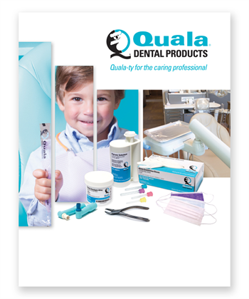 Quala Dental Products Announces New Catalog