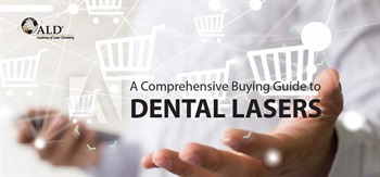 Academy of Laser Dentistry Releases Free Buying Guide
