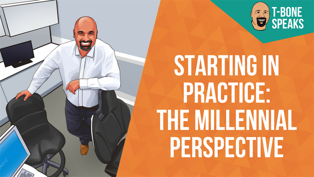 Starting In Practice: The Millennial Perspective