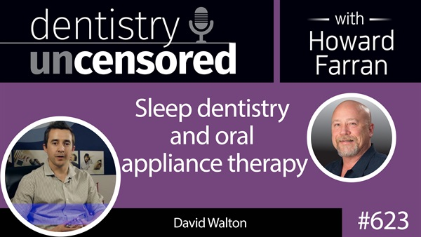623 Sleep dentistry and oral appliance therapy as an effective and non-invasive treatment solution for obstructive sleep apnea.