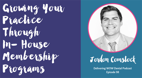 Growing Your Practice Through In- House Membership Programs with Jordon Comstock